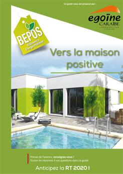 Guides construction maison guadeloupe for Constructeur maison positive